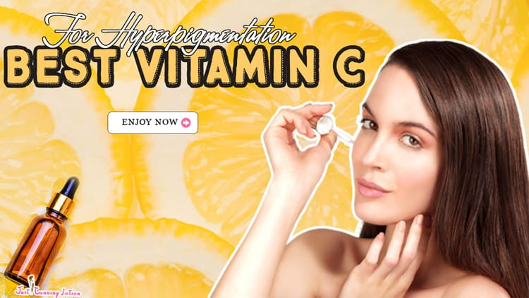 Best Vitamin C Serum for Hyperpigmentation Reviews 2020